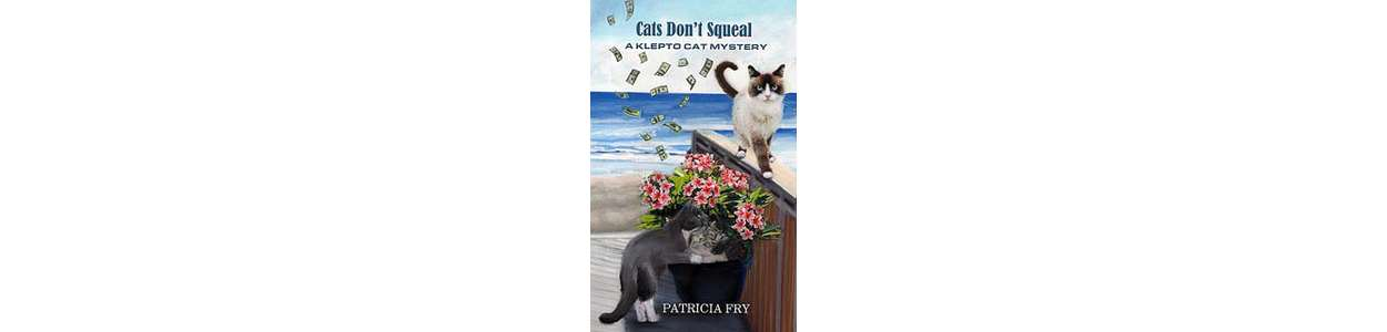 Cats Don't Squeal - A Klepto Cat Mystery Book 32