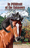 In Purrsuit of the Unknown, Klepto Cat Mystery