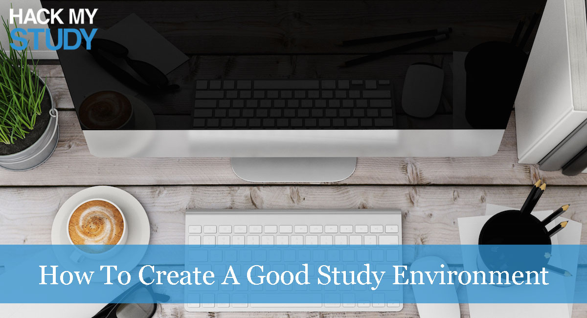 How To Create A Good Study Environment At Home