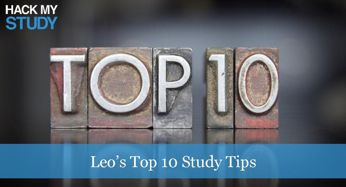 Leo's Top 10 Study Tips
