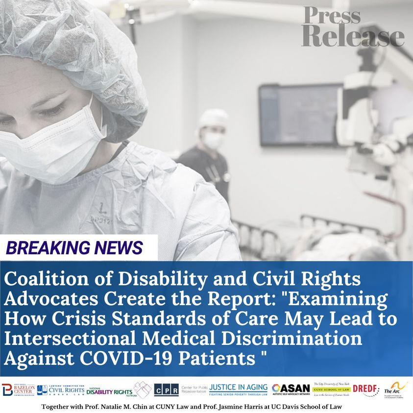 """Bazelon Center and Partners release a new report: """"Examining How Crisis Standards of Care May Lead to Intersectional Medical Discrimination Against COVID-19 Patients."""""""