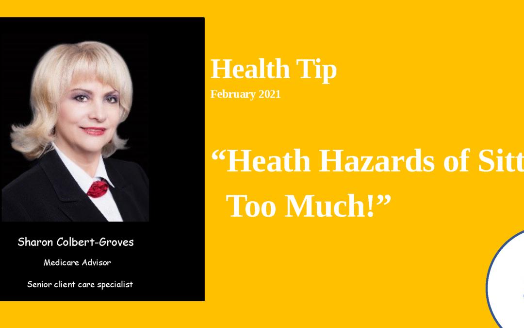 Health Hazards of sitting to much! – 2021