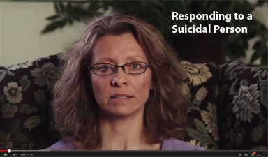 Responding to a Suicidal Person