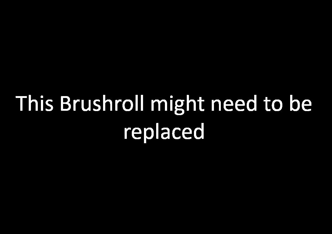 White ThisBrushrollNeedsReplaced
