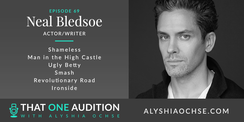 Neal Bledsoe on That One Audition with Alyshia Ochse, Thumbnail