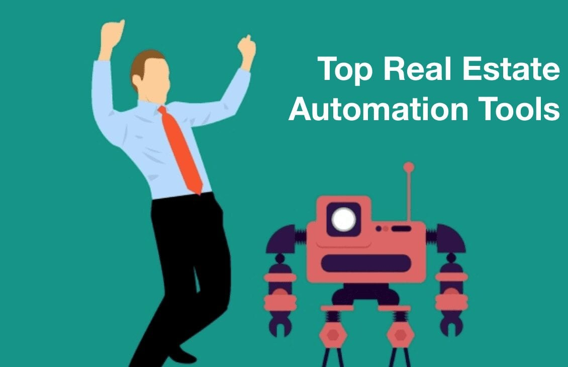 Top Real Estate Automation Tools