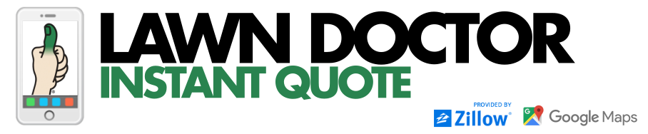 Lawn Doctor Instant Quote