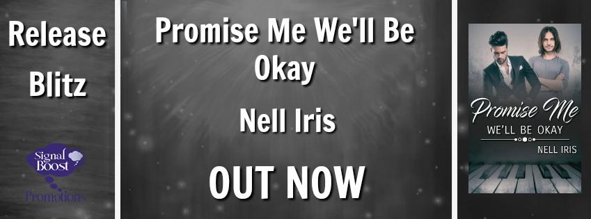 Nell Iris Promise Me We'll Be Okay