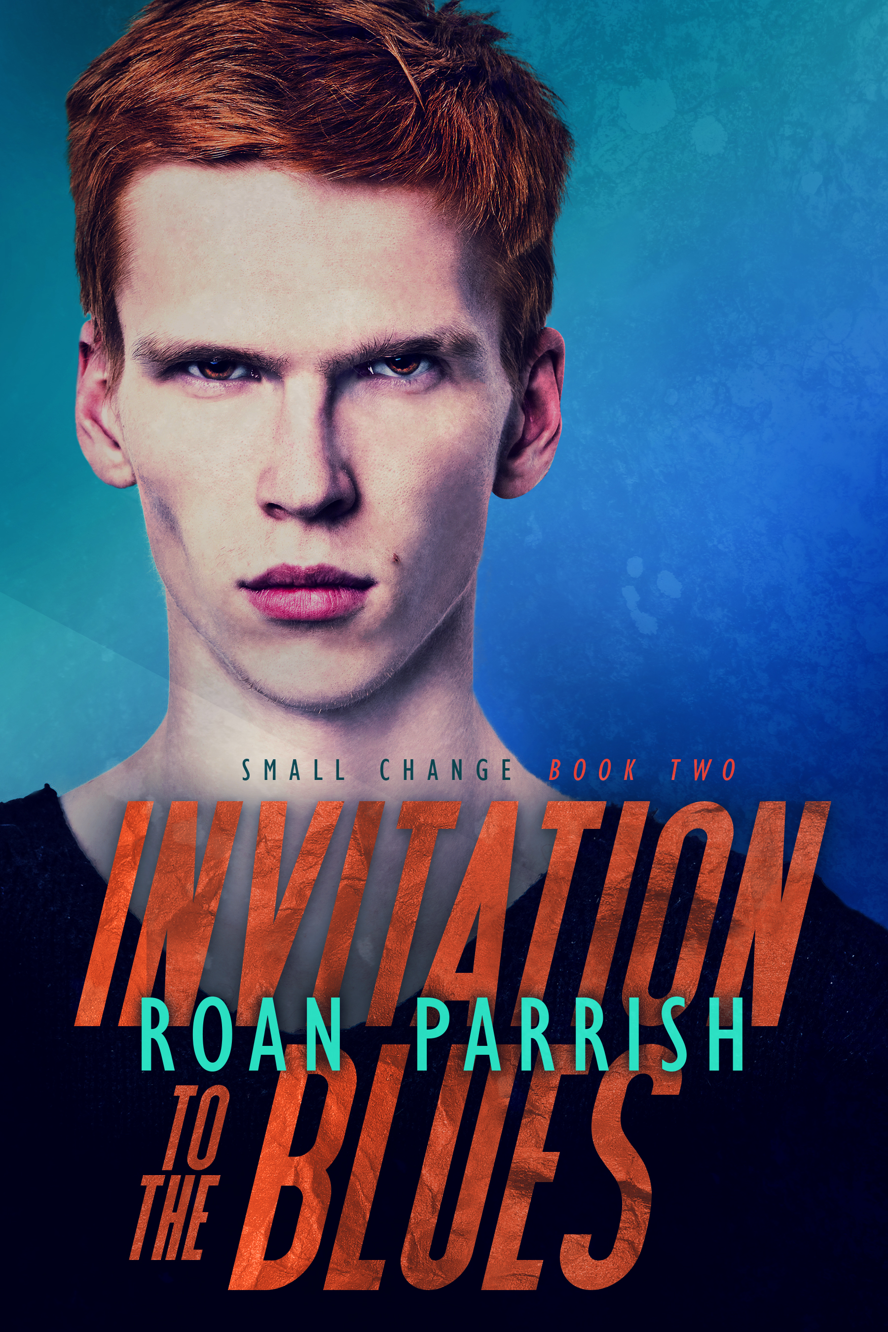 Invitation to the Blues Roan Parrish