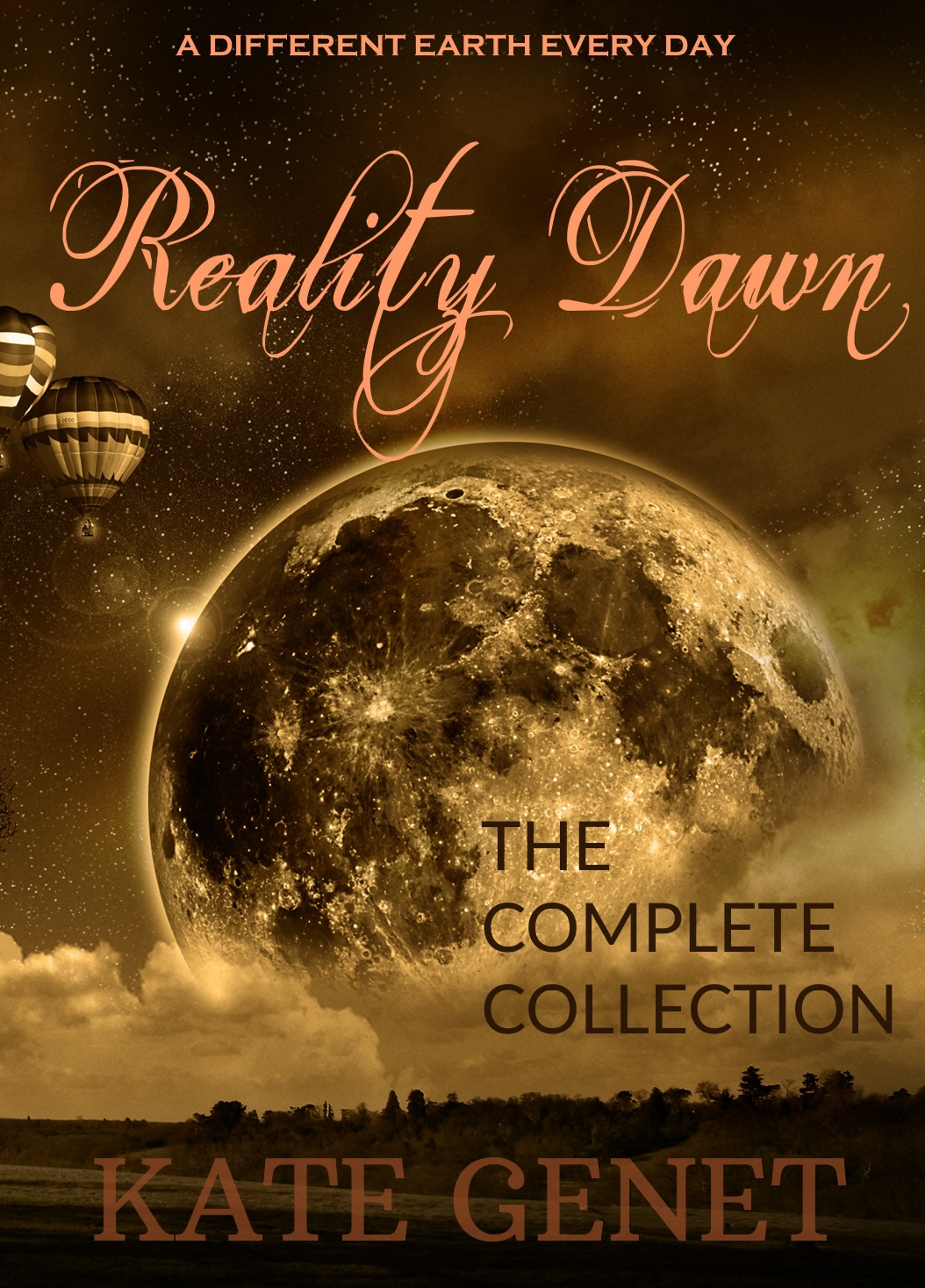 Kate Genet - Reality Dawn Complete Collection Cover