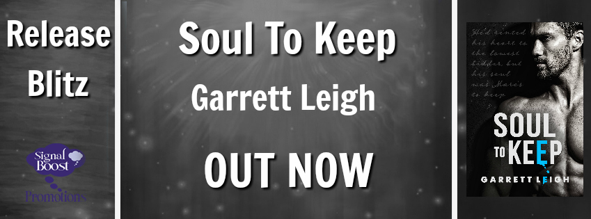 Release Blitz & Giveaway: Garrett Leigh's Soul to Keep