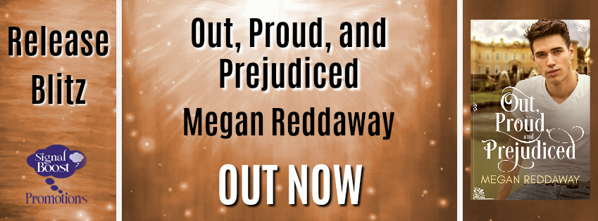 Release Blitz & Giveaway: Megan Reddaway's Out, Proud, and Prejudiced