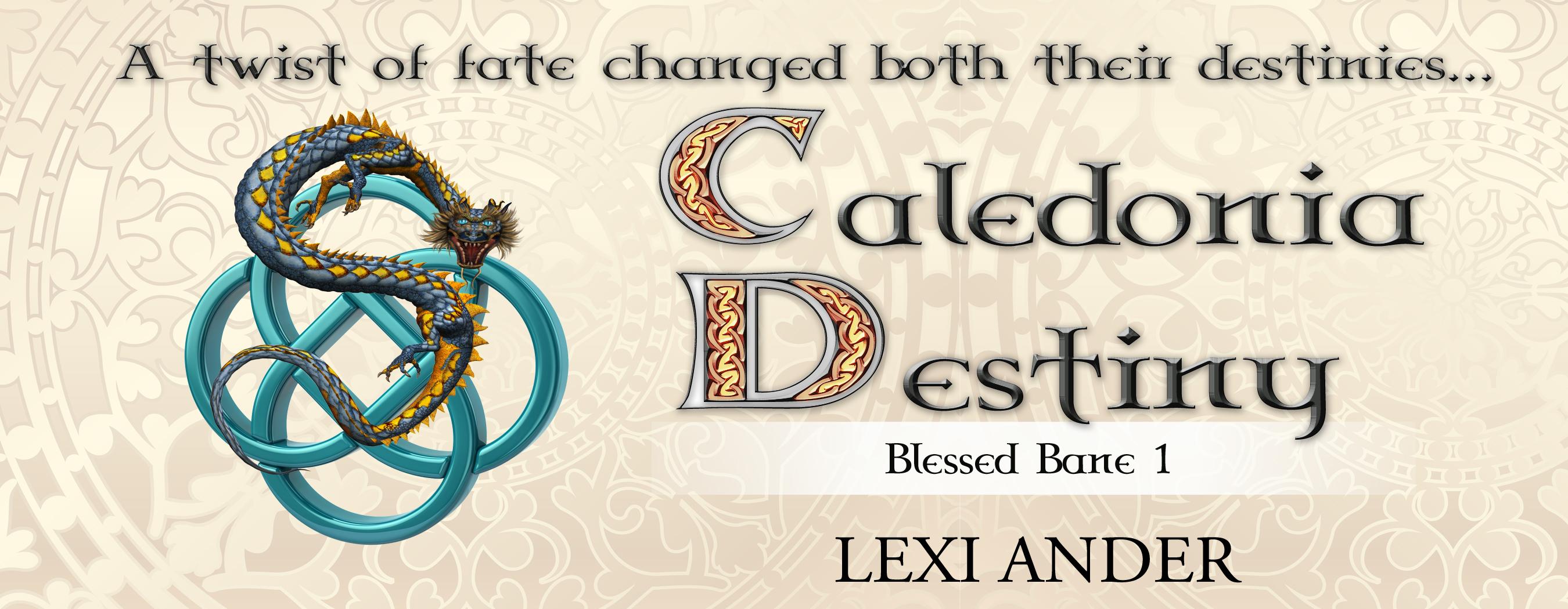 Release Blitz & Giveaway: Lexi Ander's Caledonia Destiny