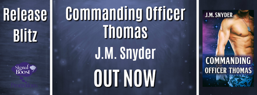 Release Blitz & Giveaway: J.M. Snyder's Commanding Officer Thomas