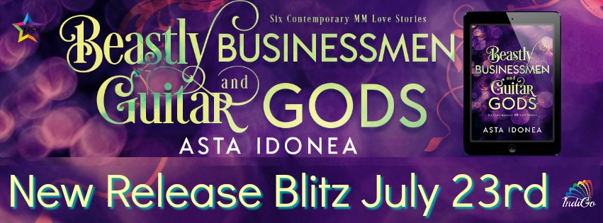 Release Blitz & Giveaway: Asta Idonea's Beastly Businessmen and Guitar Gods
