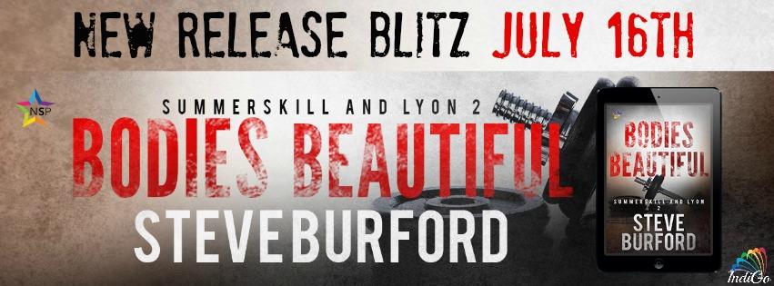 Release Blitz & Giveaway: Steve Burford's Bodies Beautiful