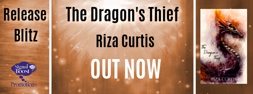 Release Blitz & Giveaway: Riza Curtis's The Dragon's Thief