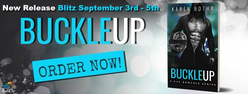 Release Blitz & Giveaway: Karen Botha's Buckle Up
