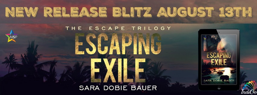 Release Blitz & Giveaway: Sara Dobie Bauer's Escaping Exile