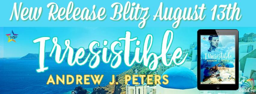 Release Blitz & Giveaway: Andrew J. Peters' Irresistible