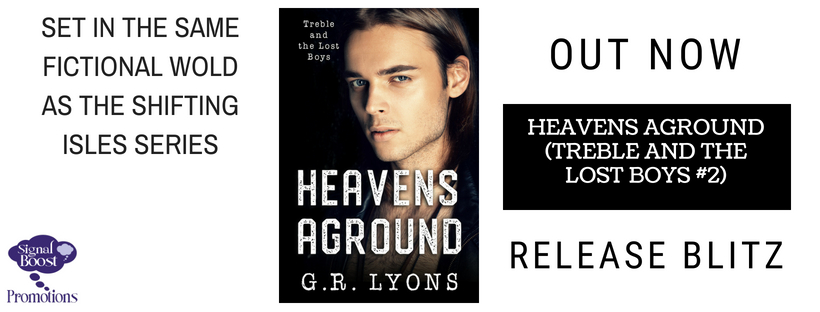 Release Blitz & Giveaway: G.R. Lyons's Heavens Aground