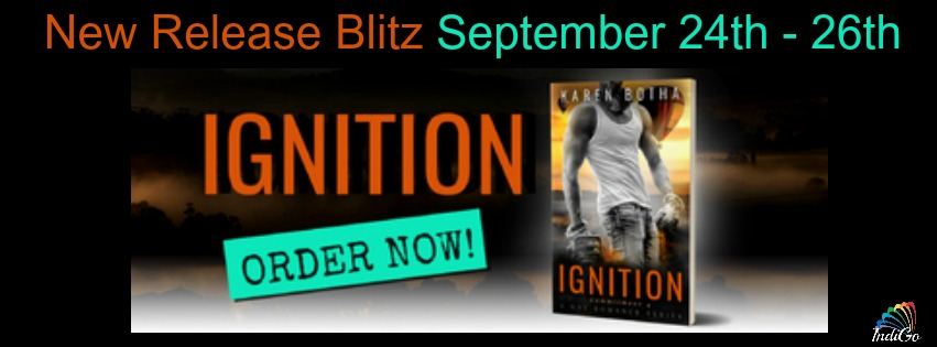 Release Blitz & Giveaway: Karen Botha's Ignition