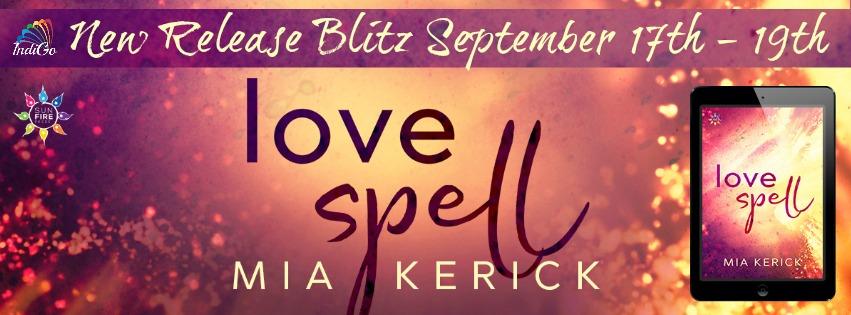 Release Blitz & Giveaway: Mia Kerick's Love Spell