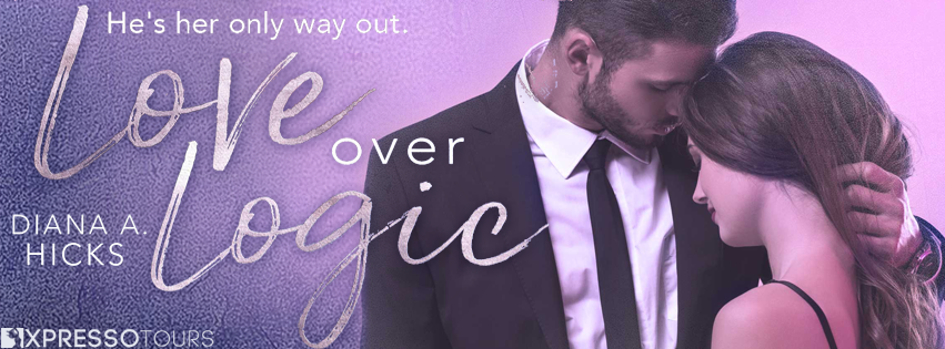 Cover Reveal: Diana H. Hicks's Love Over Logic