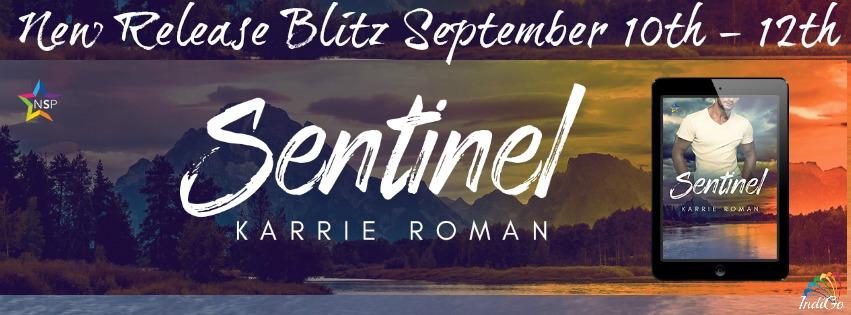 Release Blitz & Giveaway: Karrie Roman's Sentinel