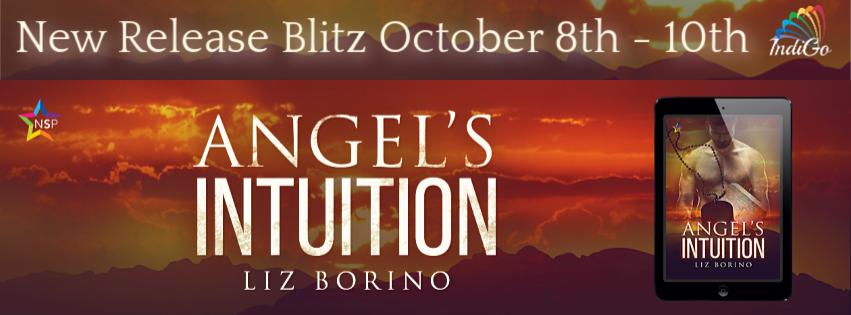 Release Blitz & Giveaway: Liz Borino's Angel's Intuition