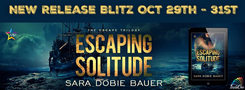 Release Blitz & Giveaway: Sara Dobie Bauer's Escaping Solitude