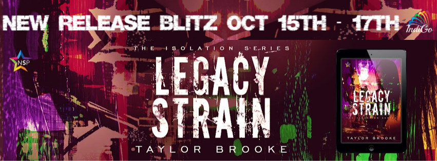Release Blitz & Giveaway: Taylor Brooke's Legacy Strain