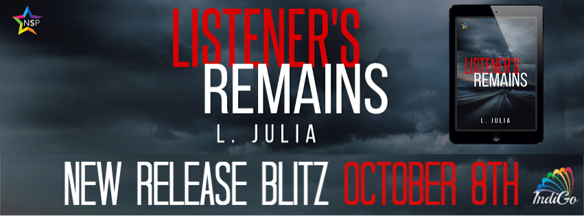 Release Blitz & Giveaway: L. Julia's Listener's Remains