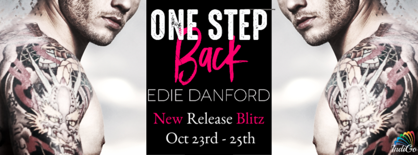 Release Blitz & Giveaway: Edie Danford's One Step Back
