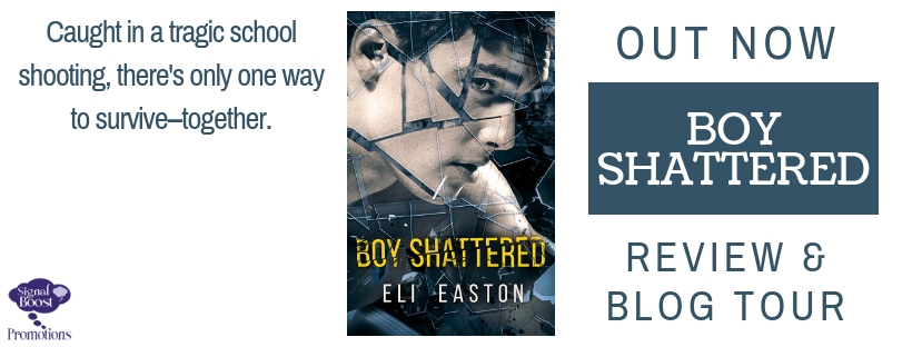 Release Blitz, Review and Giveaway: Eli Easton's Boy Shattered