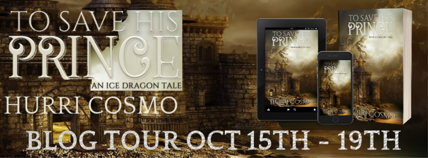 Release Blitz & Giveaway: Hurri Cosmo's To Save His Prince, An Ice Dragon Tale