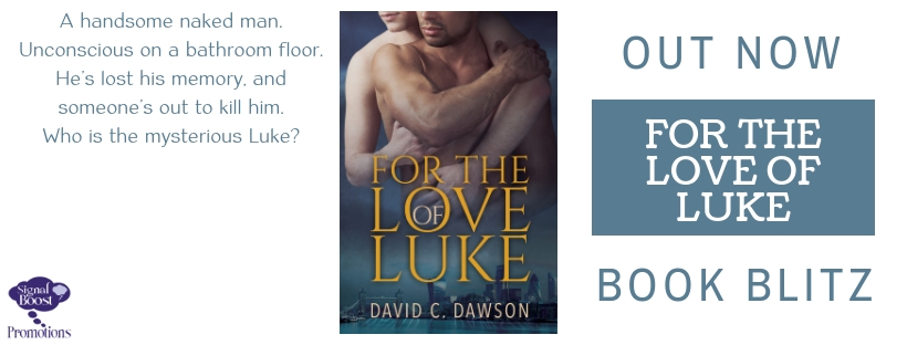 Book Blitz & Giveaway: David C. Dawson's For the Love of Luke