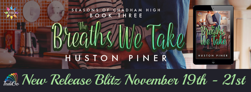 Release Blitz & Giveaway: Huston Piner's The Breaths We Take