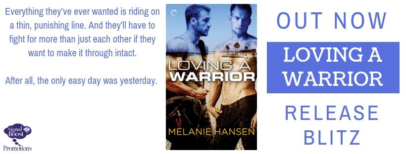 Release Blitz & Giveaway: Melanie Hansen's Loving A Warrior