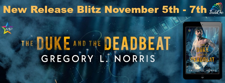 Release Blitz & Giveaway: Gregory L. Norris' The Duke and the Deadbeat