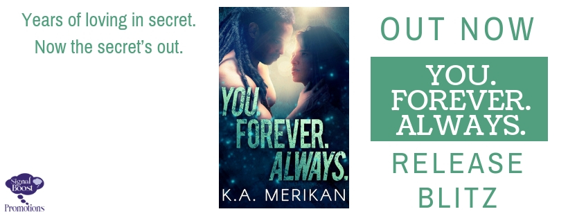 Release Blitz & Giveaway: K.A. Merikan's You. Forever. Always.