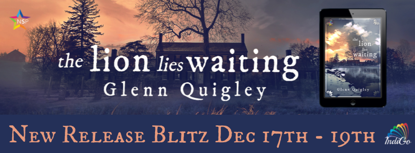Release Blitz & Giveaway: Glenn Quigley's The Lion Lies Waiting