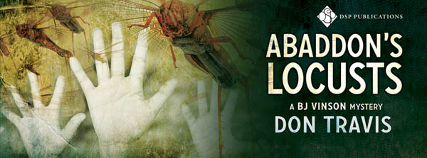 Release Blitz & Giveaway: Abaddon's Locusts by Don Travis