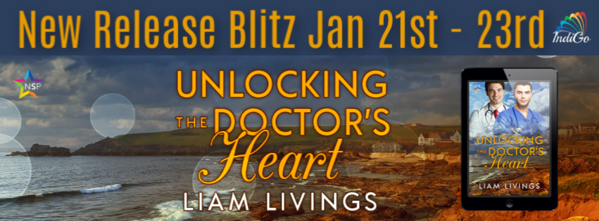 Release Blitz & Giveaway: Unlocking the Doctor's Heart by Liam Livings
