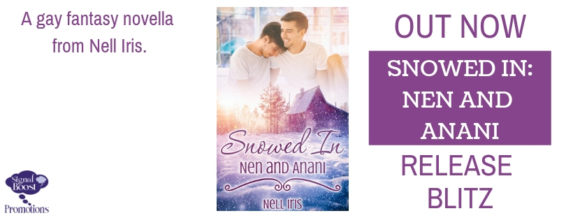 Release Blitz & Giveaway: Snowed In: Nen and Anani by Nell Iris