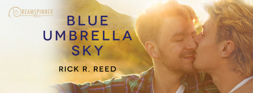 Release Blitz & Giveaway: Blue Umbrella Sky by Rick R. Reed