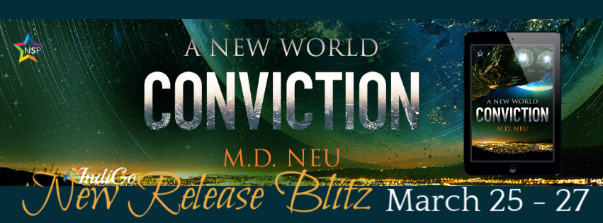 Release Blitz & Giveaway: Conviction by M.D. Neu