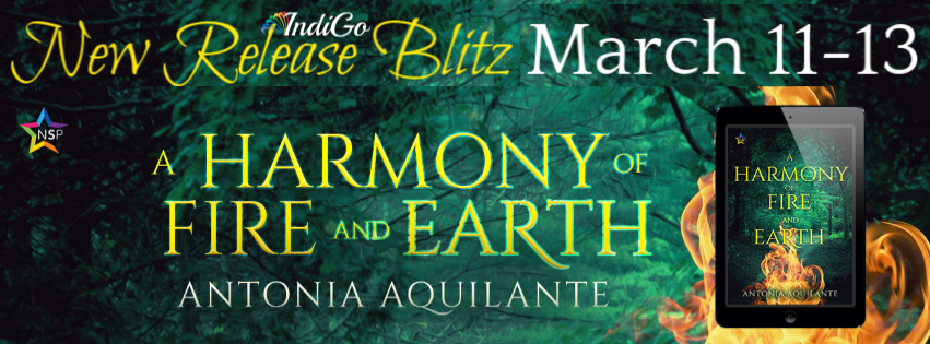 Release Blitz & Giveaway: A Harmony of Fire and Earth by Antonia Aquilante
