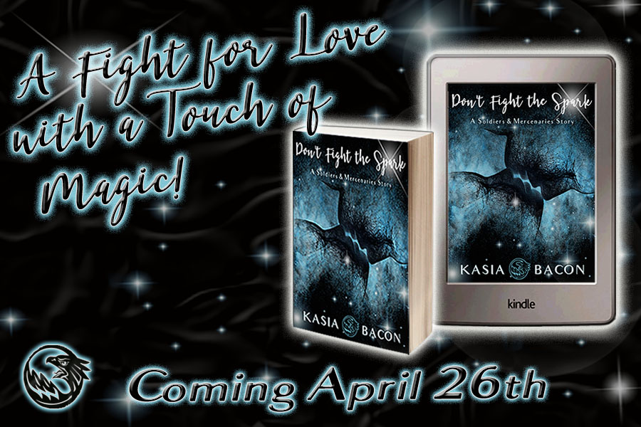 Release Blitz & Giveaway: Don't Fight the Spark by Kasia Bacon