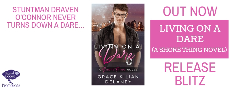 Release Blitz & Giveaway: Living on a Dare by Grace Killian Delaney